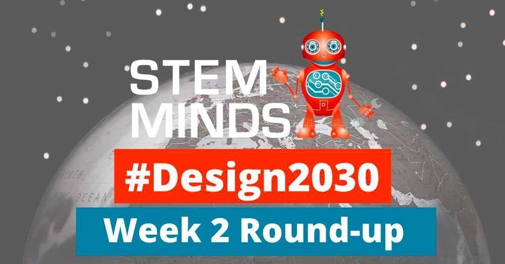 #Design2030 Week 2 Round-up!