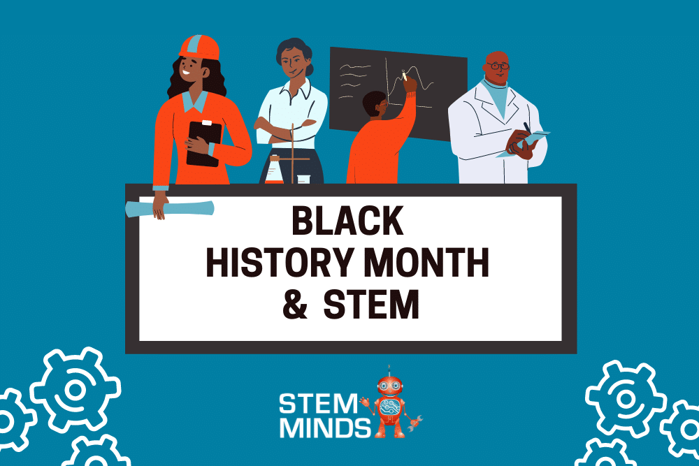 Black History Month and STEM